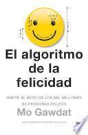 libro El Algoritmo De La Felicidad (edición Mexicana)
