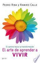 libro El Arte De Aprender A Vivir