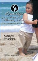libro El Privilegio De Ser Mama Soltera