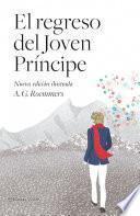 libro El Regreso Del Joven Príncipe (nueva Edición Ilustrada)