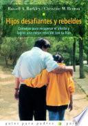 libro Hijos Desafiantes Y Rebeldes