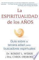 libro La Espiritualidad De Los Años