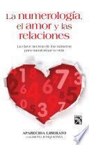 libro La Numerología, El Amor Y Las Relaciones