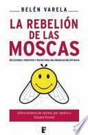 libro La Rebelión De Las Moscas