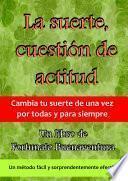 libro La Suerte, Cuestión De Actitud
