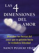 libro Las Cuatro Dimensiones Del Amor