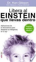 libro Libera Al Einstein Que Llevas Dentro