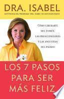 libro Los 7 Pasos Para Ser Mas Feliz / The Seven Steps To A Happier Life