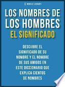 libro Los Nombres De Los Hombres   El Significado
