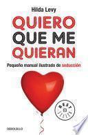libro Quiero Que Me Quieran