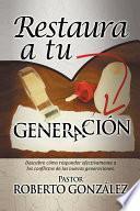 libro Restaura A Tu Generacion