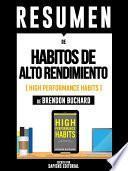 libro Resumen De  Habitos De Alto Rendimiento (high Performance Habit)   De Brendon Buchard