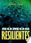 libro Somos Resilientes