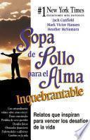 libro Sopa De Pollo Para El Alma Inquebrantable
