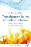 libro Transformar La Ira En Calma Interior