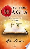 libro Tú Eres Magia
