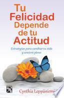 libro Tu Felicidad Depende De Tu Actitud