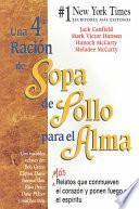 libro Una 4a Ración De Sopa De Pollo Para El Alma