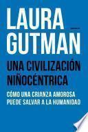 libro Una Civilización Niñocéntrica