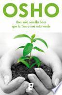libro Una Sola Semilla Hace Que La Tierra Sea Más Verde