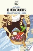 libro 10 Ingobernables