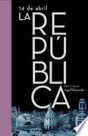 libro 14 De Abril. La República