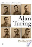 libro Alan Turing. El Hombre Que Sabía Demasiado
