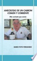 libro Anecdotas De Un Cabron Comun Y Corriente