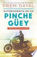 libro Autobiografía De Un Pinche Güey