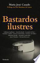libro Bastardos Ilustres