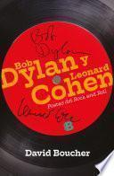 libro Bob Dylan Y Leonard Cohen