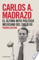 libro Carlos A. Madrazo