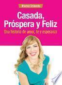 libro Casada, Próspera Y Feliz