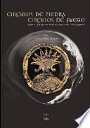 libro Círculos De Piedra, Círculos De Fuego