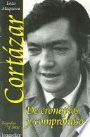libro Cortázar, De Cronopios Y Compromisos