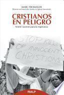 libro Cristianos En Peligro