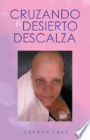 libro Cruzando El Desierto Descalza