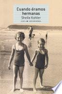 libro Cuando éramos Hermanas
