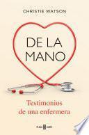 libro De La Mano. Testimonios De Una Enfermera
