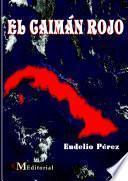 libro El CaimÁn Rojo