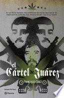 libro El Cártel De Juárez