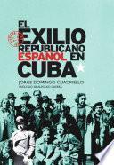 libro El Exilio Republicano Español En Cuba