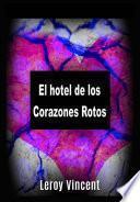 libro El Hotel De Los Corazones Rotos