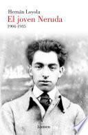 libro El Joven Neruda