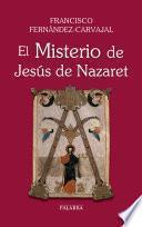 libro El Misterio De Jesús De Nazaret