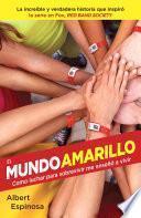 libro El Mundo Amarillo (movie Tie In Edition)
