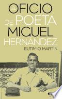 libro El Oficio De Poeta. Miguel Hernández