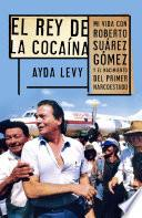 libro El Rey De Cocaína