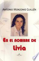 libro En El Nombre De Livia