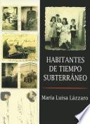 libro Habitantes De Tiempo Subterráneo